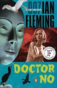 Doctor No. Ian Fleming. Armchair Traveler